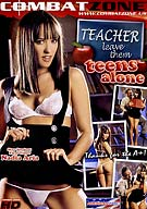 Teacher Leave Them Teens Alone