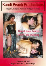 Kandi Peach Productions 136: Bayou Slut - The Pickup