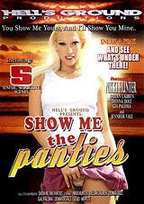 Show Me The Panties