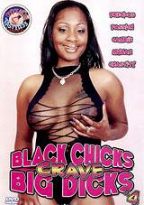 Black Chicks Crave Big Dicks 4