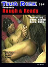 Thug Dick 304: Rough And Ready