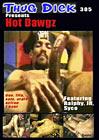 Thug Dick 305: Hot Dowgz