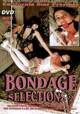 Bondage Selections 2