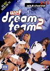 Wet Dream Team 2