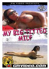 My Big Titted MILF