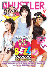 This Ain't Saved By The Bell XXX