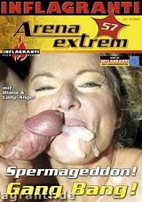 Arena Extrem 57:  Spermageddon