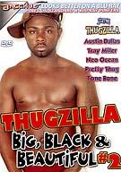 Thugzilla: Big, Black And Beautiful 2