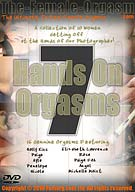 Hands On Orgasms 7