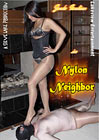 Nylon Neighbor
