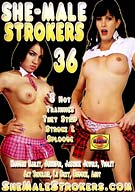 She-Male Strokers 36