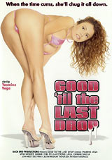 Good 'Til The Last Drop