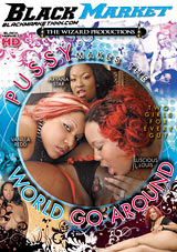 Pussy Makes The World Go Around