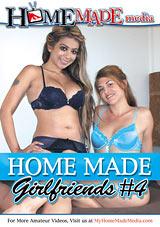 Home Made Girlfriends 4