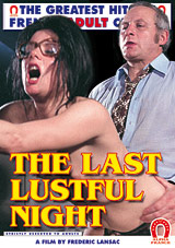 The Last Lustful Night - French