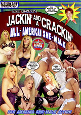 Jackin' And A Crackin' All American She- Male