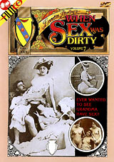 When Sex Was Dirty 7