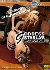 Goddess Starla's House Of Pain