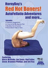 HornyBoy's Red Hot Boners AutoFellatio Adventures And More...