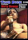 Thug Dick 310: Dirty Dawgz