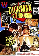 The Erotic Adventures Of Dickman And Throbbin