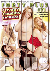 Forty Plus 71: Creamy Cougars In Heat