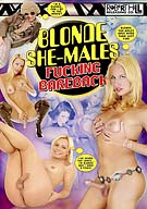 Blonde She-Males Fucking Bareback