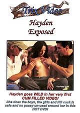 Hayden Exposed