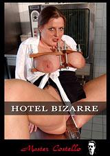 Hotel Bizarre