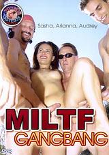 MILTF Gangbang
