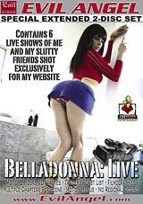 Belladonna: Live Part 2