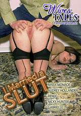 Wives Tales: I Married A Slut