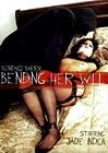 Bending Her Will