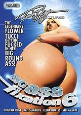 Big Ass Fixation 6