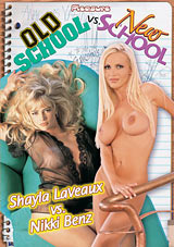 Old School Vs. New School: Shayla Laveaux Vs. Nikki Benz
