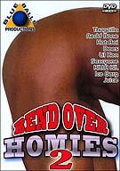 Bend Over Homies 2