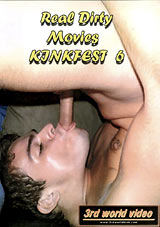 Real Dirty Movies: Kinkfest 6