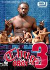 Thug Orgy 3