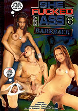 She Fucked My Ass Bareback 6