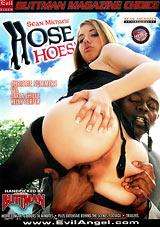 Hose Hoes'