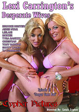 Lexi Carrington's Desperate Wives 2: Cougar Gone Bad