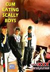 Cum Eating Scally Boys