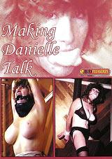 Making Danielle Talk