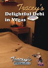 Tracey's Delightful Debi In Vegas