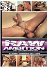 Raw Ambition The Couch Chronicles