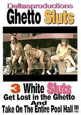 Ghetto Sluts