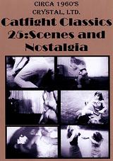 Catfight Classics 25: Scenes And Nostalgia
