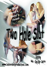Two Hole Slut