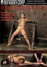 Porn Star Slaves 3