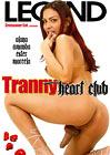 Tranny Heart Club